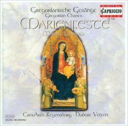 Gregorianische Gesänge: An Marienfesten