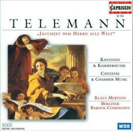 Georg Philipp Telemann: Jauchzet dem Herrn alle Welt