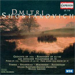 Shostakovich: Gedichte, Op. 143a; Romanzen, Op. 62/140; Aus jüdischer Volkspoesie, Op. 79