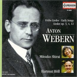 Webern: Early Songs, Op. 3, 4, 12