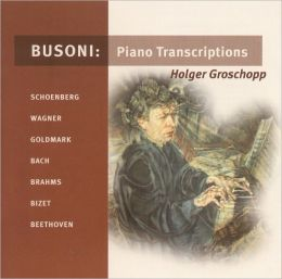 Busoni: Piano Transcriptions