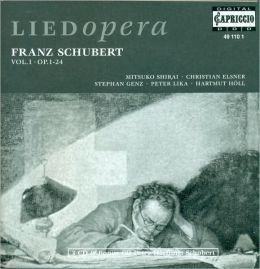 LiedOpera: Franz Schubert, Vol. 1, Op. 1-24