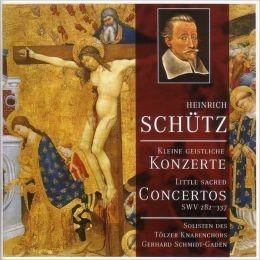 Heinrich Schütz: Little Sacred Concertos Nos.1 & 2