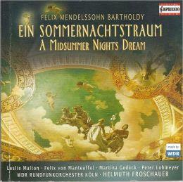Felix Mendelssohn Bartholdy: Ein Sommernachtstraum