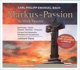 Carl Philipp Emanuel Bach: Markus-Passion