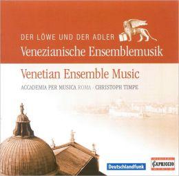 Der Löwe und der Adler: Venetian Ensemble Music