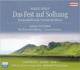 Hugo Wolf: Das Fest auf Solhaug [Hybrid SACD]