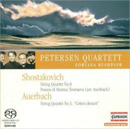 Shostakovich: String Quartet No. 8; Auerbach: String Quartet No. 5