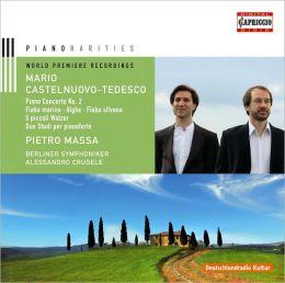 Mario Castelnuovo-Tedesco: Piano Concerto No. 2