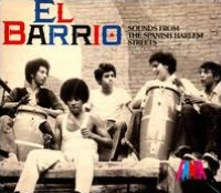 El Barrio: Sounds from the Spanish Harlem Streets