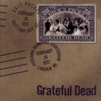 Dick's Picks, Vol. 28: 2/26/73 Pershing Municipal Auditorium, Lincoln, NE - 2/28/73 Sal
