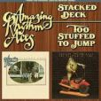 CD Cover Image. Title: Stacked Deck/Too Stuffed to Jump, Artist: The Amazing Rhythm Aces