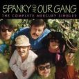 CD Cover Image. Title: The Complete Mercury Singles, Artist: Spanky & Our Gang