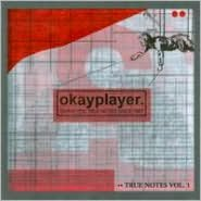 Okayplayer: Truenotes, Vol. 1