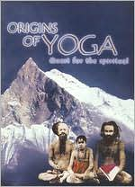 Origins of Yoga: Quest for the Spiritual