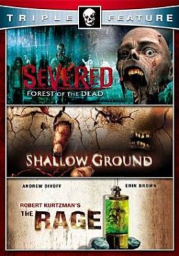 Severed/Shallow Ground/the Rage