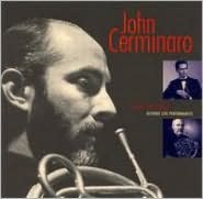 John Cerminaro: A Life of Music