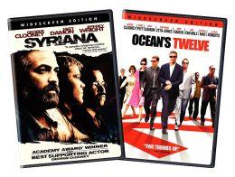 Syriana & Ocean's Twelve