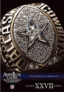 NFL: America's Game - 1992 Dallas Cowboys - Super Bowl XXVII