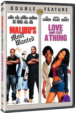 Mailbu's Most Wanted/Love Don't Cost a Thing