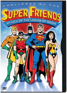Challenge of the Super Friends: Attack of the Legion of Doom