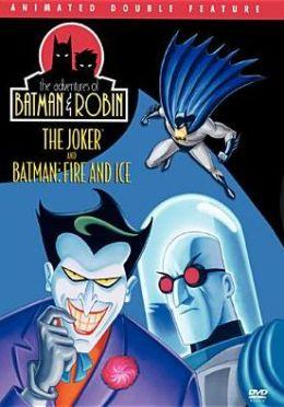 Adventures of Batman & Robin: the Joker/Batman - Fire & Ice