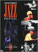 Monterey Jazz Festival: Forty Legendary Years