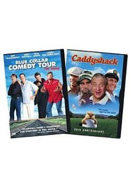 Blue Collar Comedy/Caddyshack