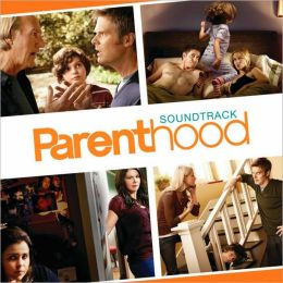 Parenthood [Original Television Soundtrack]