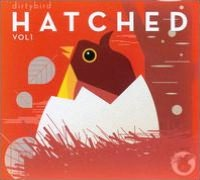Dirtybird Hatched, Vol. 1
