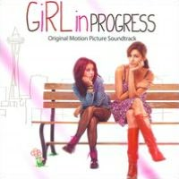 Girl in Progress [Soundtrack]