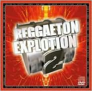 Reggaeton Explosion, Vol. 2 [CD/DVD]