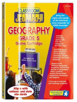 Classroom Jeopardy Grade 5: Geography