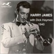 Harry James with Dick Haymes 1940