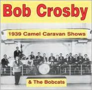 1939 Camel Caravan Shows