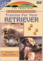 Beginning & Advanced Training for Your Retriever