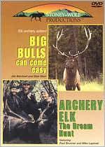 Big Bulls Can Come Easy/Archery Elk Dream Hunt