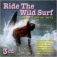Ride The Wild Surf: Great Surfin Hits (3cd)
