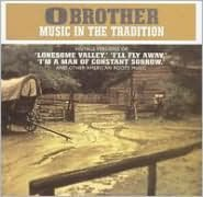 O Brother: Music in the Tradition