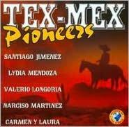 Tex-Mex Pioneers