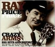 Crazy Arms: Big Hits and Favorites