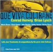 Que Viva Coltrane