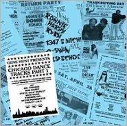 Chicago Dance Tracks, Pt. 1