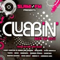 Slam! FM Presents Clubbin: Best of 2011