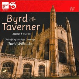 Byrd, Taverner: Masses & Motets