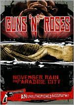 Guns N' Roses: November Rain in Paradise City