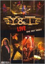 Y & T: Live One Hot Night