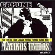 Capone Presents: Latinos Unidos, Vol. 1