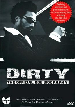 Dirty: The Official ODB Biography