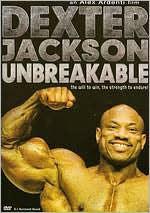 Dexter Jackson: Unbreakable